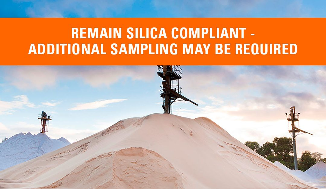 Remaining Silica Compliant May Require Additional Sampling – SGS Galson Will Help