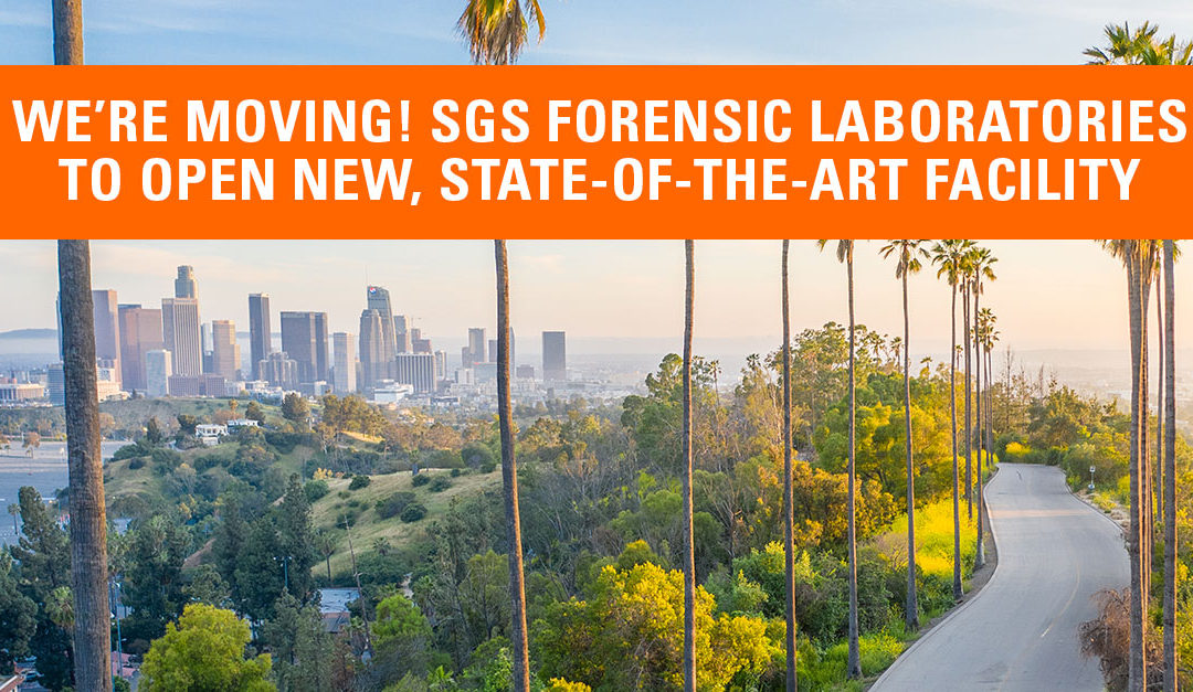 SGS Forensic to Open New, State-Of-The-Art Facility to Provide You Increased Efficiencies, Cost-Effectiveness