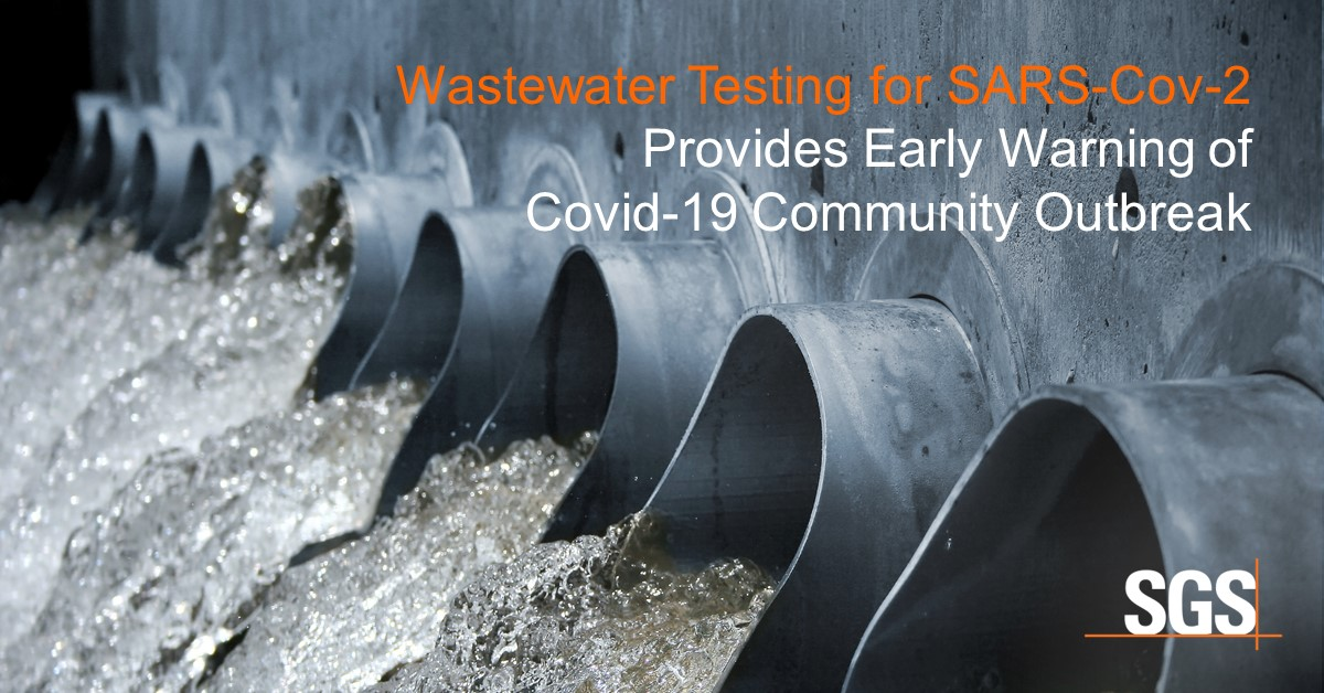 SGS announces waste water testing for SARS-CoV-2, giving communities early warning.